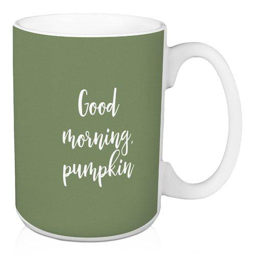 Winston Porter Nappi Good Morning Pumpkin Coffee Mug