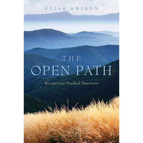 The Open Path: Recognizing Nondual Awareness