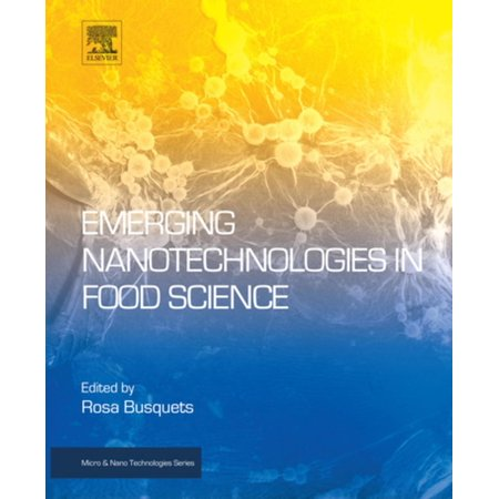 Emerging Nanotechnologies in Food Science - eBook