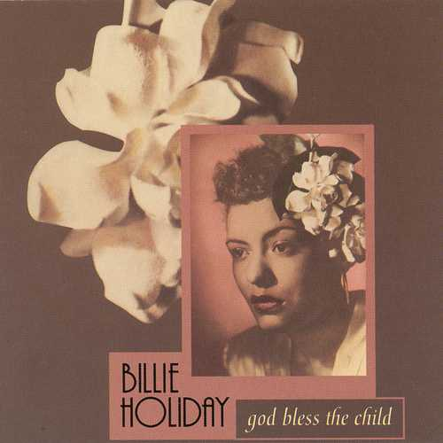 Billie Holiday - God Bless the Child [CD]