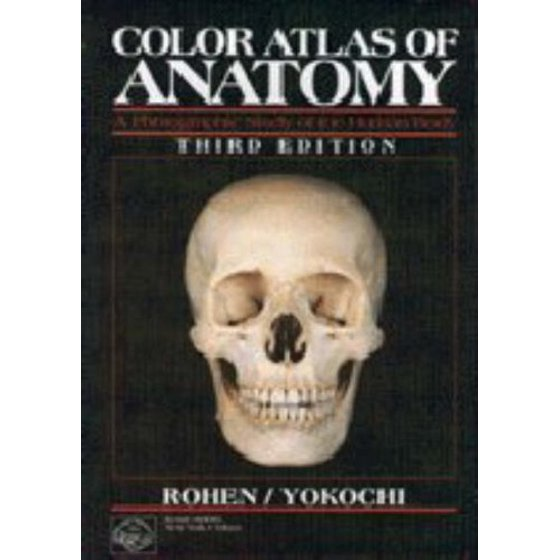 Anatomy A Photographic Atlas by Johannes Rohen - Walmart.com