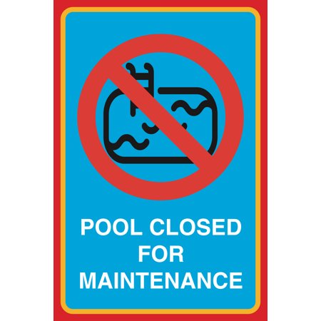 Pool Closed For Maintenance Print Picture Pool Swimming Water Large Public Safety Notice Sign