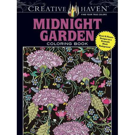 Creative Haven Midnight Garden Coloring Book : Heart & Flower Designs on a Dramatic Black Background (Creative Haven Flower Art)