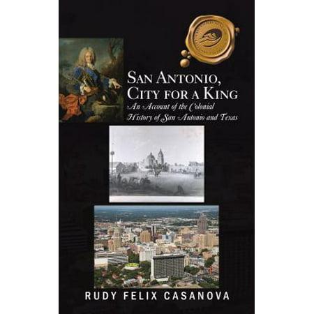 San Antonio, City for a King - eBook (San Antonio City)