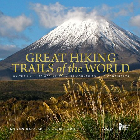 Great hiking trails of the world - hardcover: