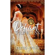 His Defiant Princess (Paperback)
