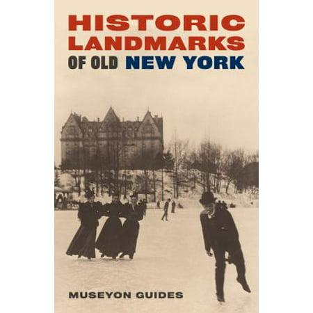 Historic Landmarks Of Old New York