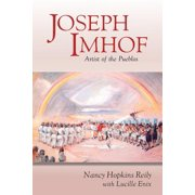Joseph Imhof, Artist of the Pueblos (Softcover)