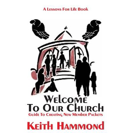 Welcome to Our Church : Guide to Creating New Member - Welcome To Church