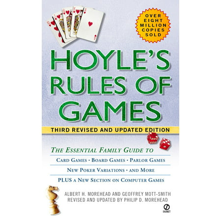 Hoyle's Rules of Games : The Essential Family Guide to Card Games, Board Games, Parlor Games, New Poker Variations, and