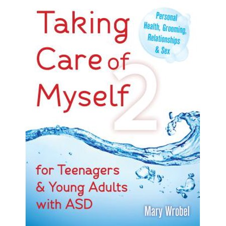 (Taking Care of Myself2 : For Teenagers and Young Adults with ASD)