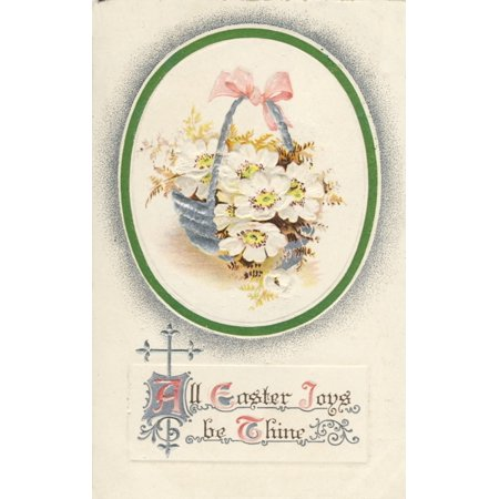 (Postcard 1911 All Easter Joys be Thine with flowers Poster Print by Unknown)