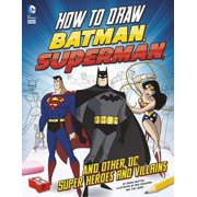 How to Draw Batman, Superman, and Other DC Super Heroes and Villains - eBook