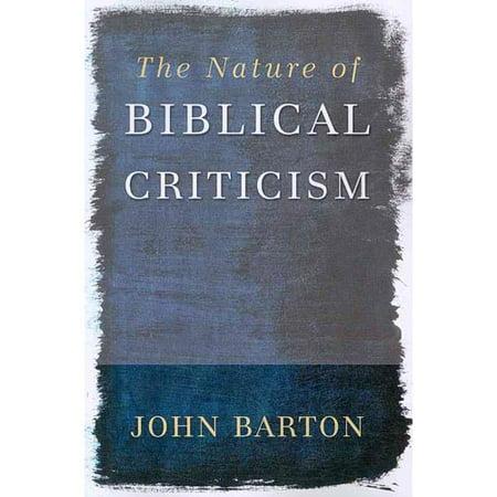 The Nature Of Biblical Criticism  Paperback   Jun 04  2007  Barton  John