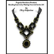 Pagoda Necklace Pendant Beading & Jewelry Making Tutorial Series I64 - eBook