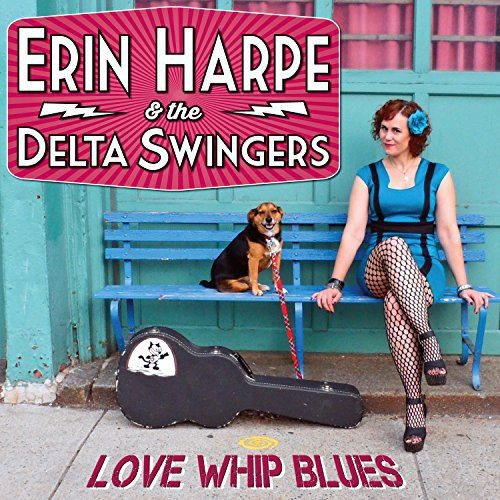 Erin Harpe & Delta Swingers - Love Whip Blues [CD]