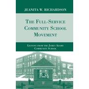 The Full-Service Community School Movement (Paperback)
