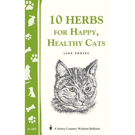 Healthy Cat Book - 10 Herbs for Happy, Healthy Cats - Paperback