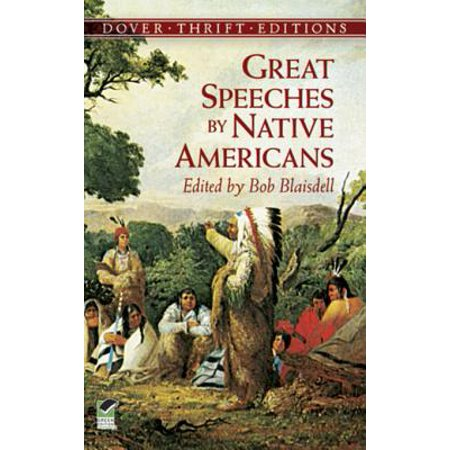 Great Speeches by Native Americans - - Native American Pilot