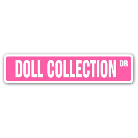 Antique Dolls Value (DOLL COLLECTION Street Sign barbie antique collectible collector baby | Indoor/Outdoor |  24