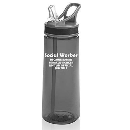 22 oz. Sports Water Bottle Travel Mug Cup With Flip Up Straw Social Worker Miracle Worker Job Title Funny (Charcoal) (Title 9 Sports)