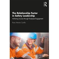 The Relationship Factor in Safety Leadership (Hardcover)