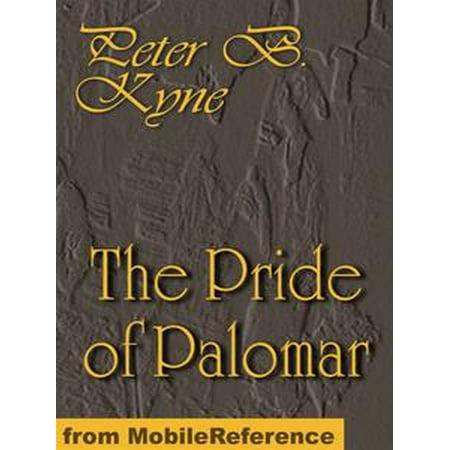 The Pride Of Palomar. Illustrated (Mobi Classics) - eBook (Palomar Vista)