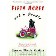 Fifty Acres and a Poodle - eBook