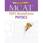 1001: Examkrackers MCAT 1001 Questions: Physics (Paperback)