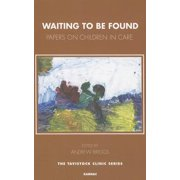 Waiting to Be Found : Papers on Children in Care
