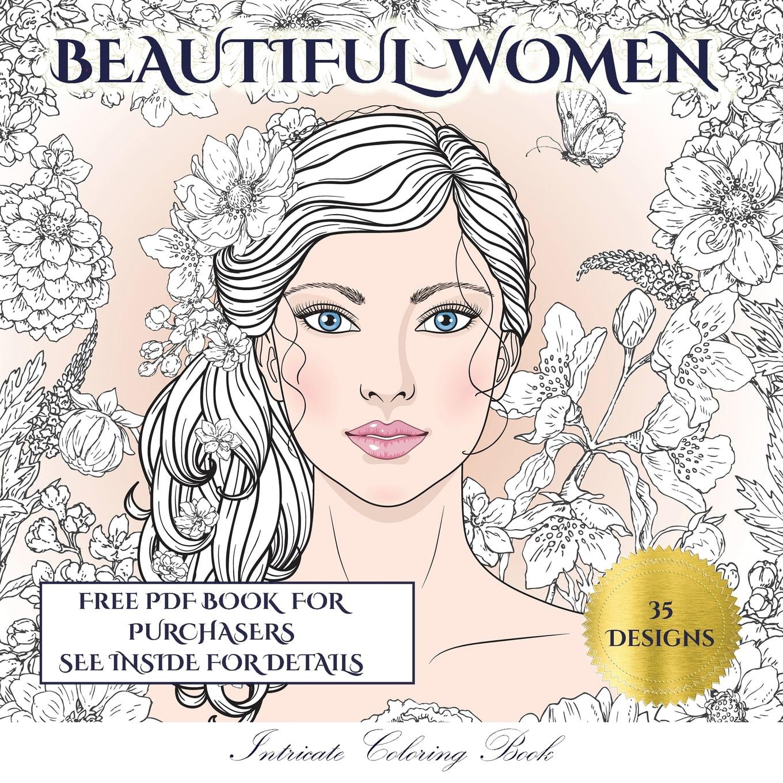 Intricate Coloring Book: Intricate Coloring Book (Beautiful Women) : An  Adult Coloring (colouring) Book With 35 Coloring Pages: Beautiful Women  (Adult Colouring (coloring) Books) (Series #4) (Paperback) - Walmart.com -  Walmart.com