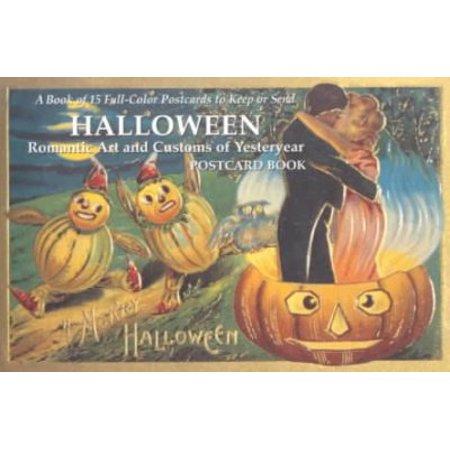 Halloween: Romantic Art and Customs Ofof Yesteryear