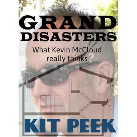 Grand Disasters What Kevin McCloud Really Thinks? - eBook - Kevin Grand