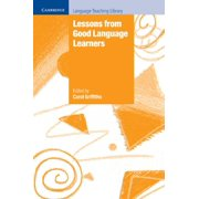 Cambridge Language Teaching Library: Lessons from Good Language Learners (Paperback)