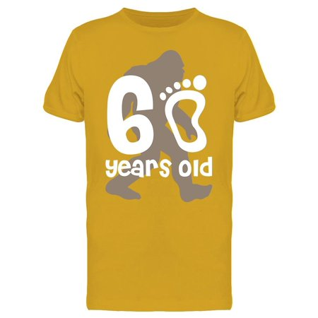 I'm 60 Years Old Men's T-shirt (Fitness Program For 60 Year Old Male)