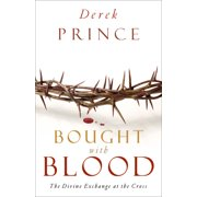Bought with Blood: The Divine Exchange at the Cross (Paperback)