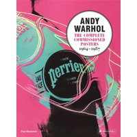 Andy Warhol: The Complete Commissioned Posters, 1964-1987 (Hardcover)