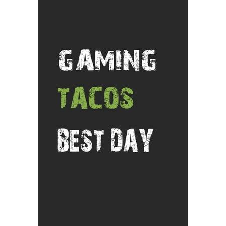 Gaming Tacos Best Day : Notizbuch Geschenk-Idee - Karo - A5 - 120 Seiten (Paperback)