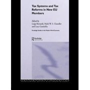 Tax Systems and Tax Reforms in New EU Member States - eBook