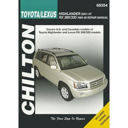 Chilton Toyota/Lexus Highlander 2001-07 RX 300/330 1996-06 Repair Manual (Billig Rx Sonnenbrillen Online)