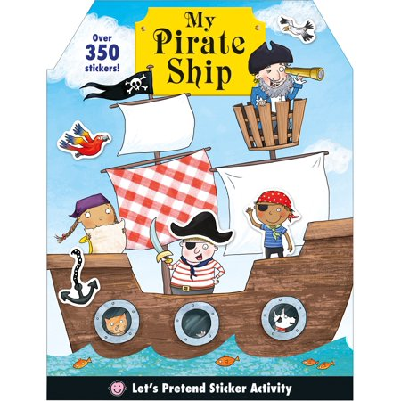Let's Pretend: My Pirate Ship Sticker Activity (Veggietales Light N Sound Activity Pirate Ship)
