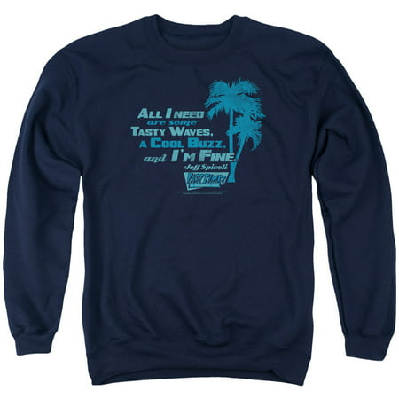 Fast Times Ridgemont High All I Need   Adult Crewneck Sweatshirt   Navy   Md