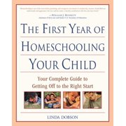 The First Year of Homeschooling Your Child - eBook