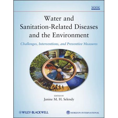 Water and Sanitation-Related Diseases and the Environment -