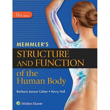 Memmler's Structure and Function of the Human Body, (Manual Of Ornithology Avian Structure & Function)
