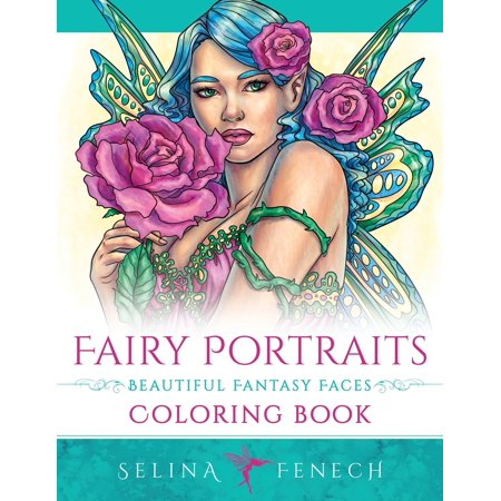 Fantasy Coloring by Selina: Fairy Portraits - Beautiful Fantasy Faces Coloring Book (Paperback)