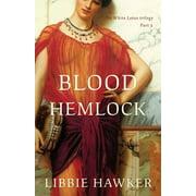 White Lotus: Blood Hemlock: Part 3 of the White Lotus trilogy (Paperback)