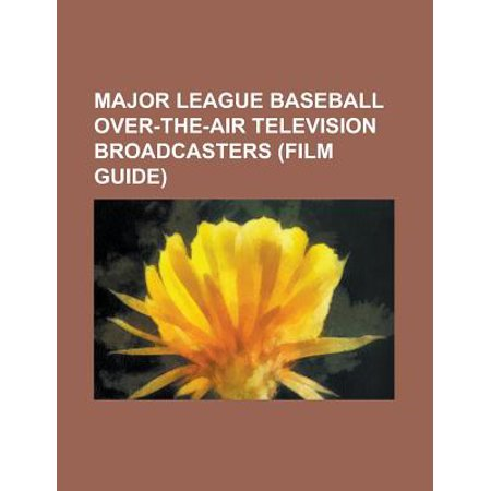 Major League Baseball Over-The-Air Television Broadcasters