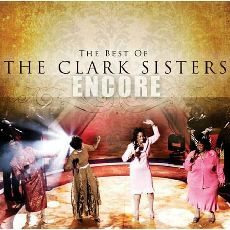 The Best Of The Clark Sisters (Dennis Best Richmond Va)