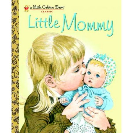 Little Mommy (Little Golden Books) - Mommy Patch Products